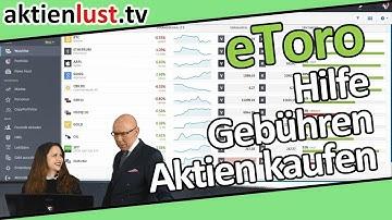 eToro: Support, Gebühren, Aktien kaufen | Mick Knauff hakt nach | aktienlust