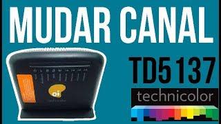 Como Alterar o canal wifi do Modem TECHNICOLOR TD5137