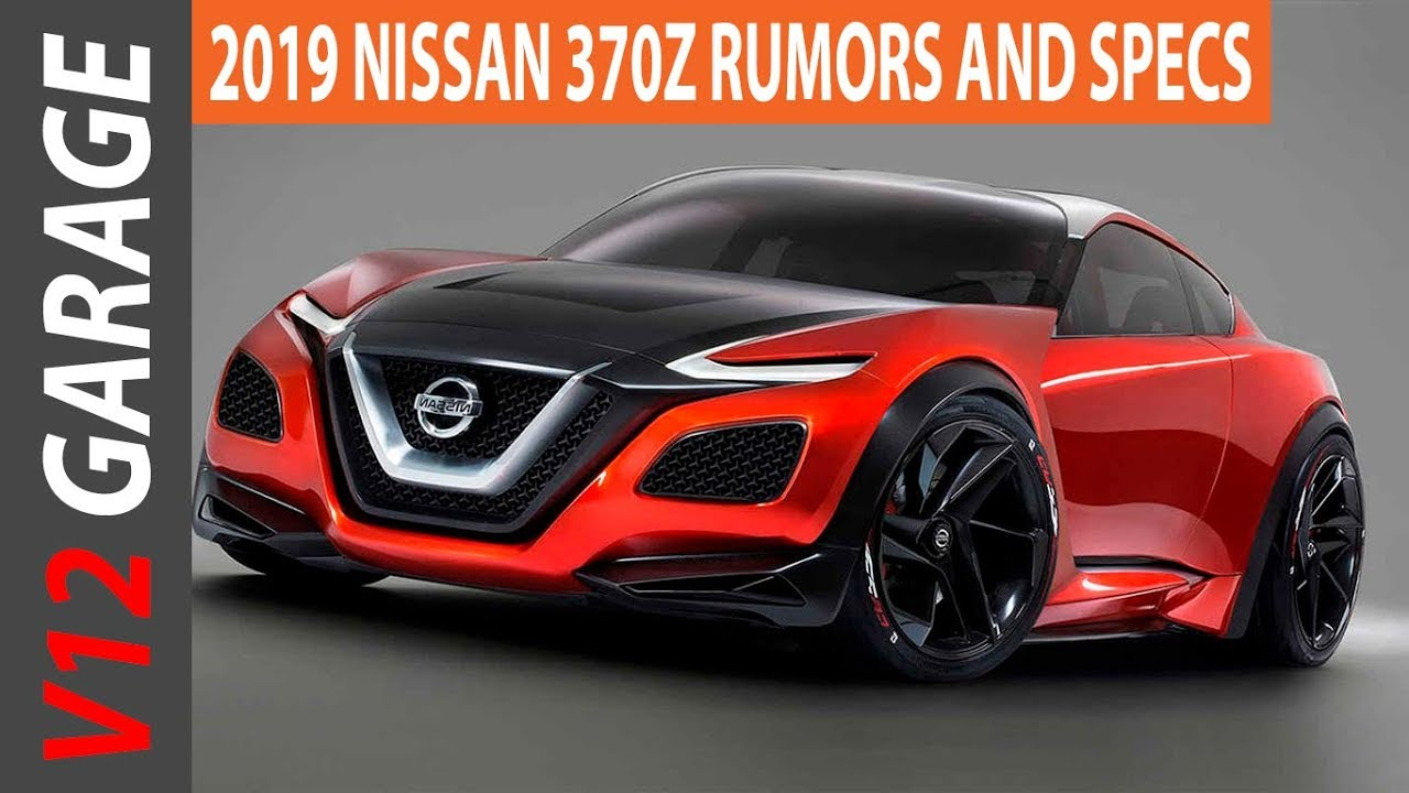 HOT NEWS 2019 Nissan 370Z Redesign and Specs - YouTube