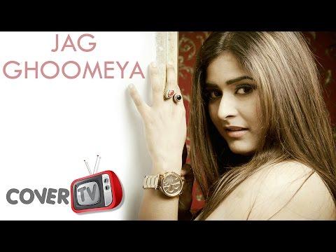 JAG GHOOMEYA | COVER SONG | VARSHA SINGH