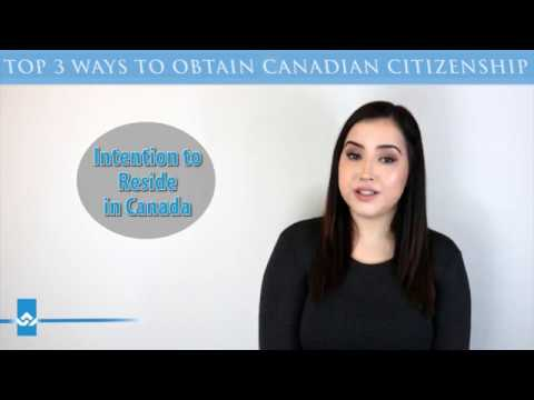 Top 3 Ways to Obtain Canadian Citizenship