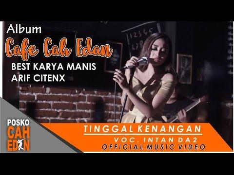 Tinggal Kenangan  -  Intan DA2  ( Official Music Video )