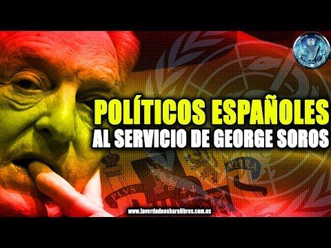 POLÍTICOS ESPAÑOLES AL SERVICIO DE GEORGE SOROS - MICRO NEWS 08
