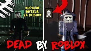 KUPI-EM MYERSA ZA ROBUXY W DBR - DEAD VON ROBLOX #4
