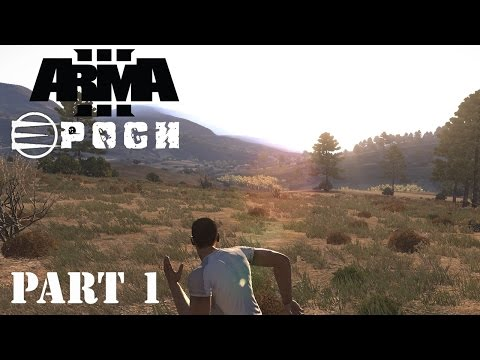Arma 3 Epoch Mod Alpha - Initial Exploration