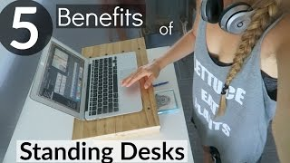 5 Benefits Of A Standing Desk
