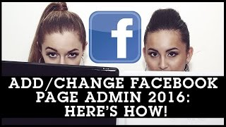 Add Admin To Facebook Page or Change Admin 2016: Here's How!