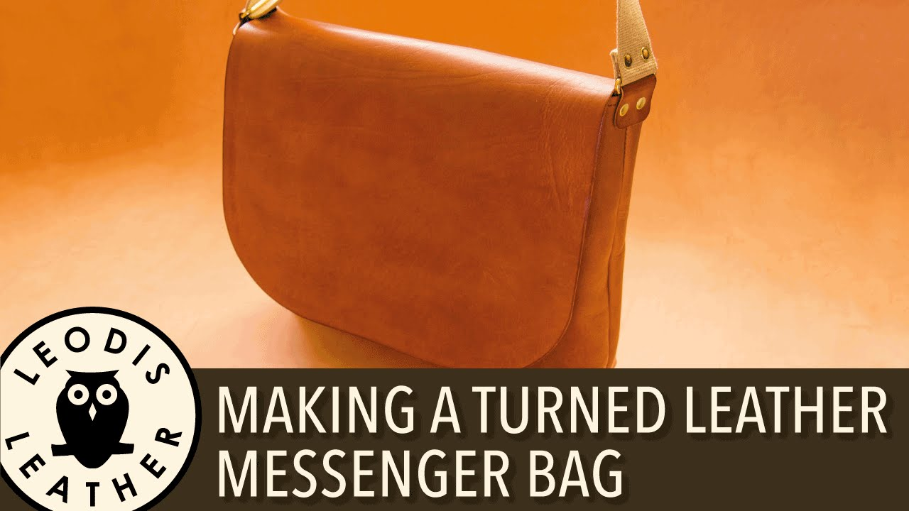 Making A Turned Leather Messenger Bag Youtube