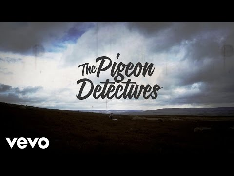 The Pigeon Detectives - I Won't Come Back
