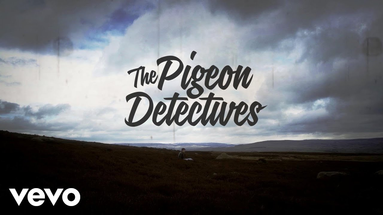 the-pigeon-detectives-i-wont-come-back-pigeondetectivesvevo