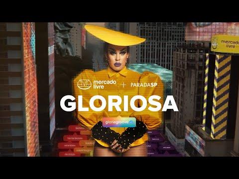 gloriosa-|-mercado-livre-+-gloria-groove-+-paradasp