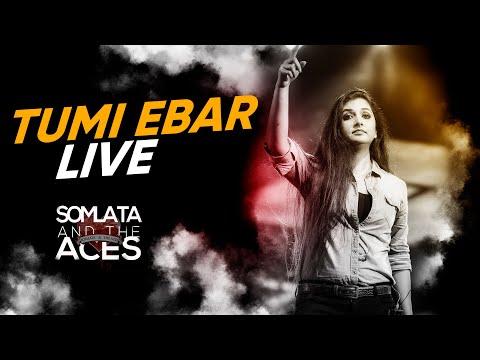 Tumi Ebar Live  Somlata Acharyya Chowdhury  Somlata And The Aces