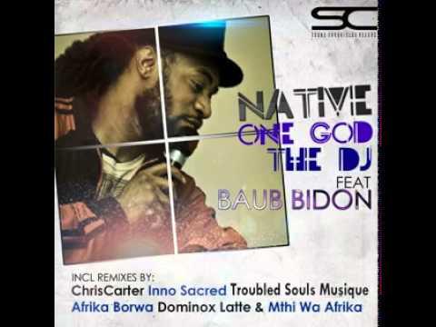 One God The Deejay (feat. Baub Bidon) (Mthi Wa Afrika's Chilled Feel)