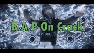 b a p on crack en espaol