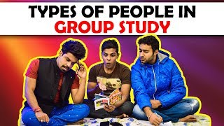 Types of People in Group Study | The Half-Ticke...