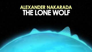 Alexander Nakarada – The Lone Wolf [Cinematic] 🎵 from Royalty Free Planet™