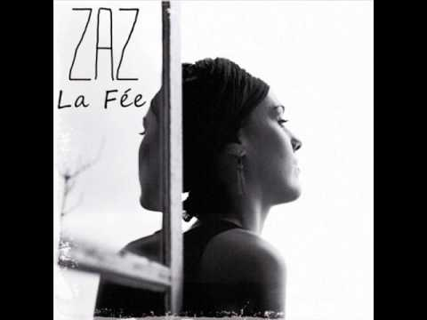 Zaz / La fée (nouvelle version 2011)