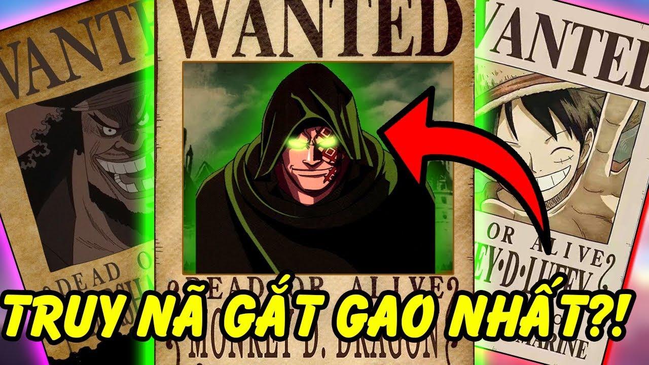 Top 10 Những Kẻ Bị Truy Nã Gắt Gao Nhất One Piece