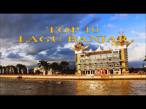 TOP 10 Lagu-lagu Banjar Kalsel