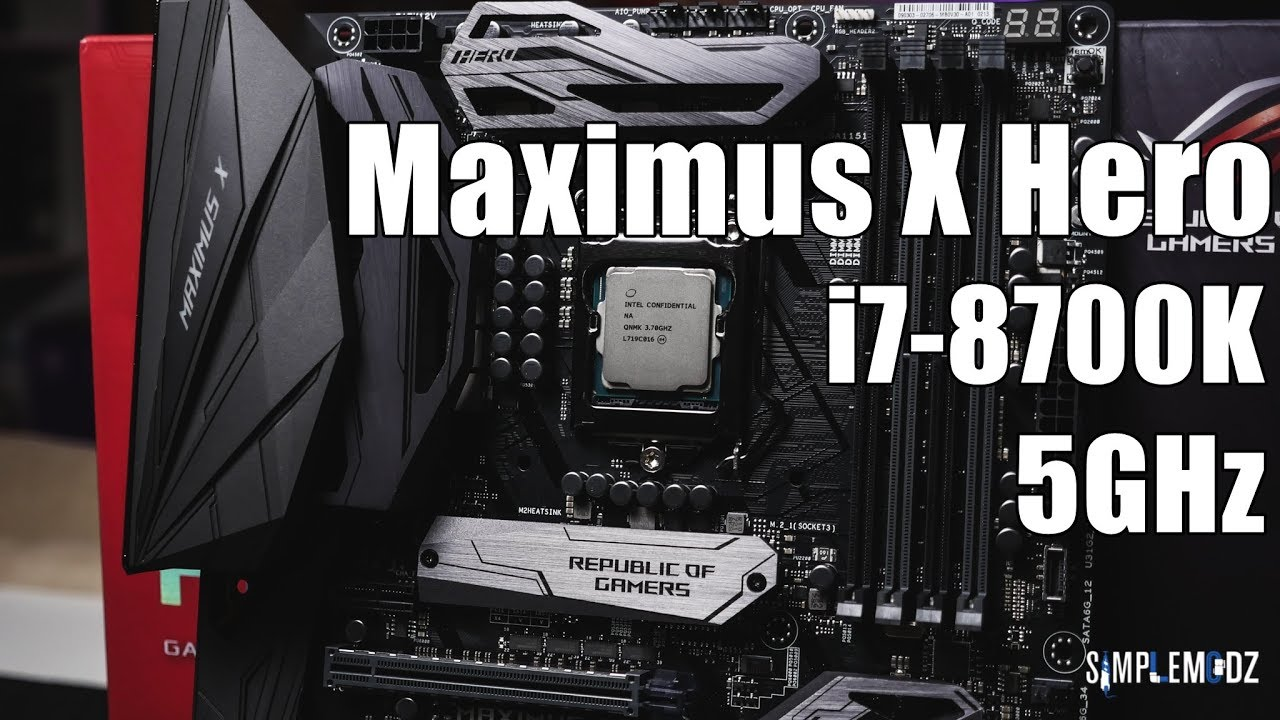 ASUS ROG Maximus X Hero + i7-8700K @ 5GHz!