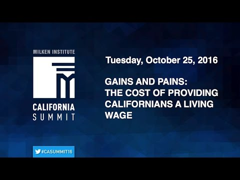 2016 CA Summit - Gains and Pains: The Cost of Providing Californians a Living Wage