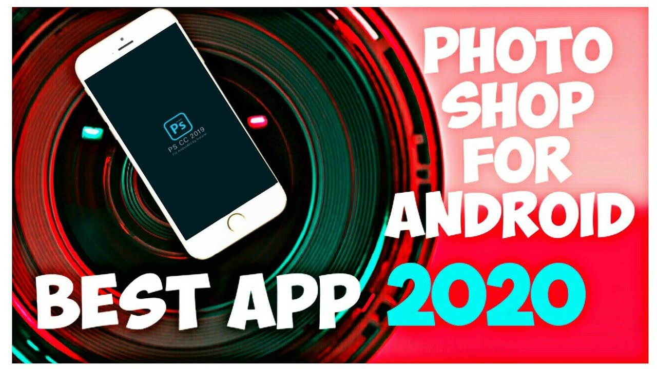 Best App 2020 1 Photo Shop On Android Phone Tb Youtube