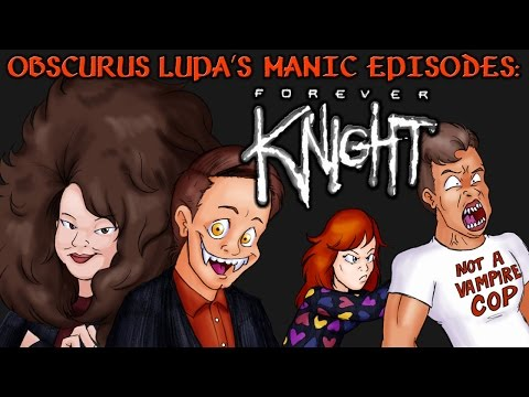 Forever Knight (1992) (Part 1) (Manic Episodes)