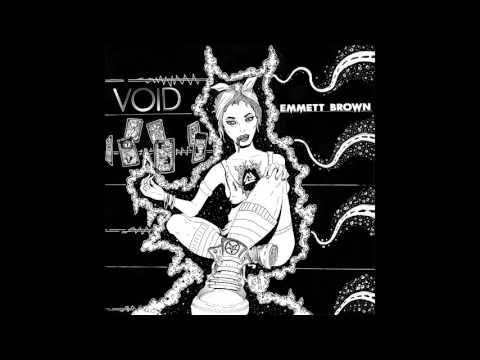EMMETT BROWN - VOID [Full Album]