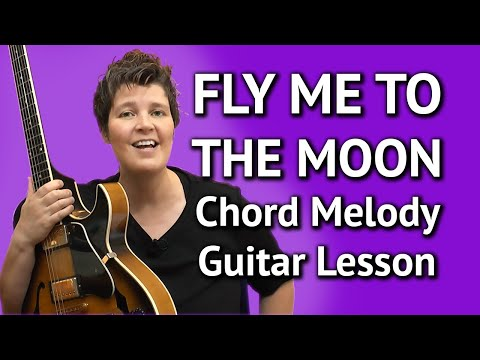 FLY ME TO THE MOON - easy CHORD MELODY LESSON Jazz Guitar