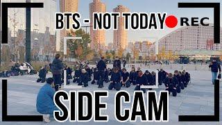 [K-POP IN PUBLIC | SIDE CAM] BTS 방탄소년단 - Not Today | DANCE C…