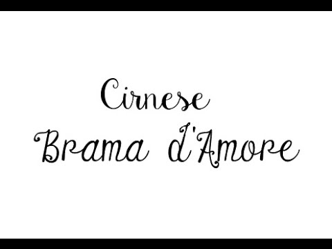 Cirnese : Brama d'amore ( paroles + traduction )
