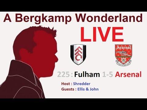 #ABWLive - 225 : Fulham 1-5 Arsenal (Premier League)