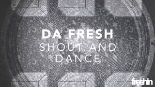 Da Fresh - Shout And Dance (Instrumental Version)