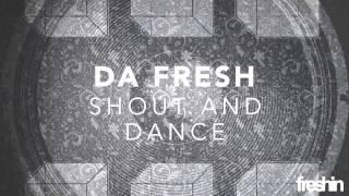 Da Fresh - Shout And Dance (Instrumental Version)