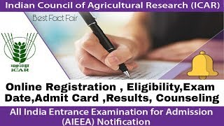 ICAR Application form 2019||Online Registration, Eligibility,Exam Date,Admit Card, counseling||