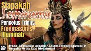 Download lagu Ust Auni Siapakah Semiramis Pencetus Trinity Freemason dan Illuminati MP3