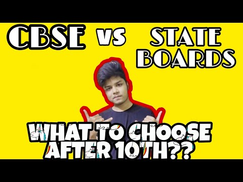 CBSE VS STATE BOARDS?? WHAT TO CHOOSE AFTER 10TH?