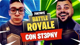 FORTNITE BEST MOMENTS CON ST3PNY !!! [Fortnite Battle Royale]