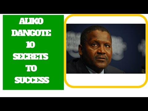 AlIKO DANGOTE 10 SECRETS TO SUCCESS