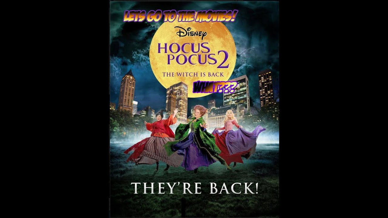 lets go to the movies hocus pocus 2 but wait maybe