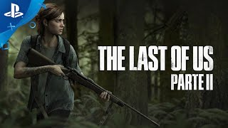 THE LAST OF US PART 2 - Tráiler E3 2018  con subtítulos en Castellano