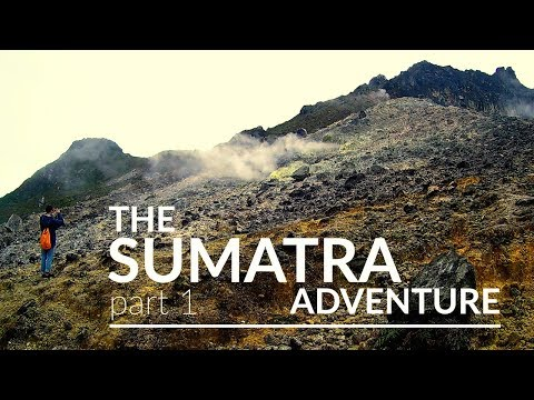 The SUMATRA adventure | part 1 |  backpacking 2017
