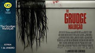 The Grudge: Maldiçao - Trailer Oficial UCI Cinemas