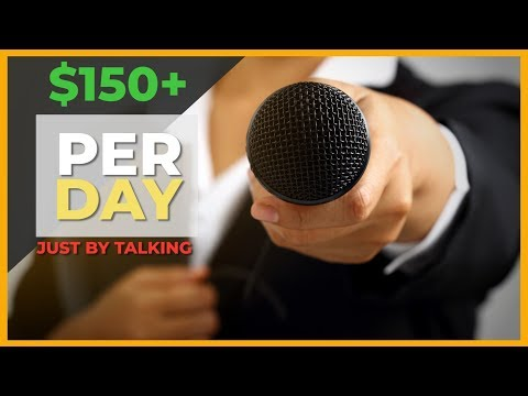 How To Make $150 Per DAY Just By Talking Out Of Your Mouth (Easy)