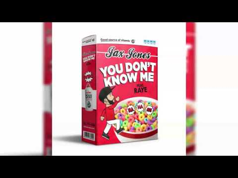 Jax Jones  You Dont Know Me ft RAYE  Clean Version