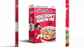 Jax Jones - You Don't Know Me ft. RAYE [Official Clean Version] Video