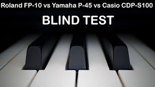 Casio CDP-S100 vs Roland FP-10 vs Yamaha P-45. Piano sound (Blind test)