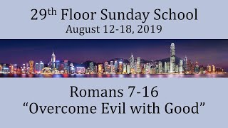 Come Follow Me for August 12-18 - Romans 7-16: Overcome Evil with Good