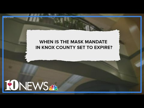 10Listens: When is the Knox County mask mandate set to expire?