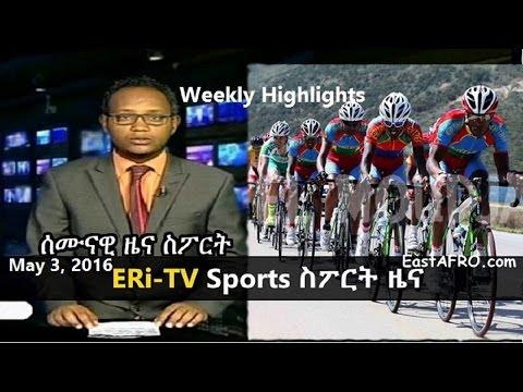 Eritrea ERi-TV Weekly Sports News (May 3, 2016)